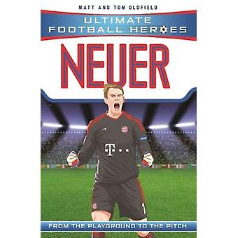 Neuer by Matt & Tom Oldfield - 9781786069153 Book