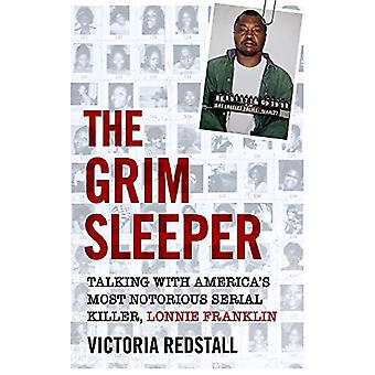 The Grim Sleeper - Talking with America's Most Notorious Serial Killer