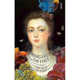 Margaret the First by Danielle Dutton - 9781925228830 Book