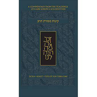 The Koren Mesorat Harav Kinot - Complete Tisha B'av Service with Comme