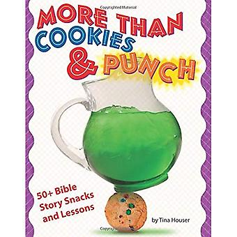 More Than Cookies and Punch: 50+ Bible Story Snacks and Lessons