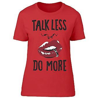 Talk Less Do More Tee Women's -Image by Shutterstock