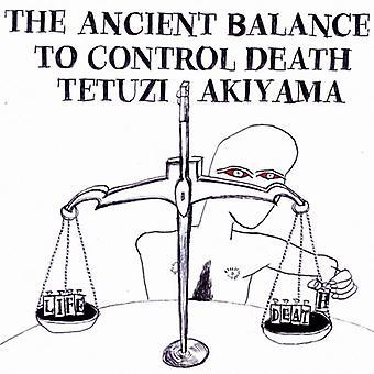 Tetuzi Akiyama-ældgammel balance for at kontrollere døden [CD] USA import