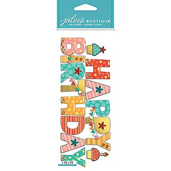 Jolee's Boutique Dimensional Stickers-Happy Birthday E5060532