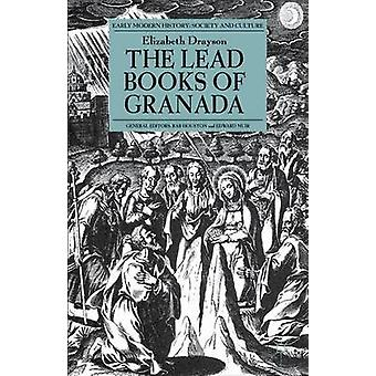 The Lead Books of Granada by Drayson & Elizabeth