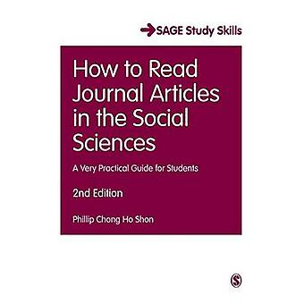 How to Read Journal Articles in the Social Sciences by Chong Ho Shon & Phillip