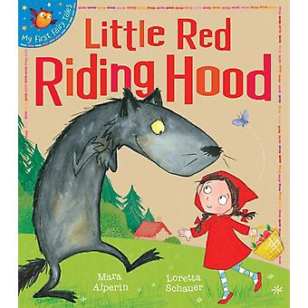 Little Red Riding Hood (My First Fairy Tales) (Paperback) by Alperin Mara Schauer Loretta