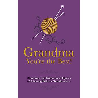 Grandma - You're the Best! (Gift Wit) (Hardcover) by Croft Malcolm Besley Adrian