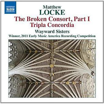 Locke/Wayward Sisters - Broken Consort Part 1/Tripla Concordia [CD] USA import