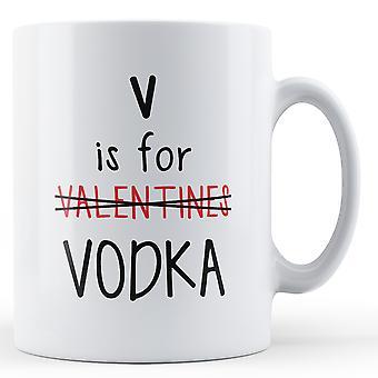 Dekorative Schrift V ist für Wodka Valentinstag Mug