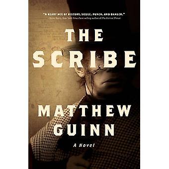 O escriba - um romance escrito por Matthew Guinn - livro 9780393353273