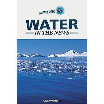 Woda w News przez Yael Calhoun - 9780791092545 książki