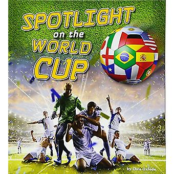 Spotlight on the World Cup by Chris Oxlade - 9781474754972 Book