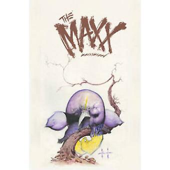 The Maxx - Maxximized - Volume 3 by William Messner-Loebs - Sam Kieth -