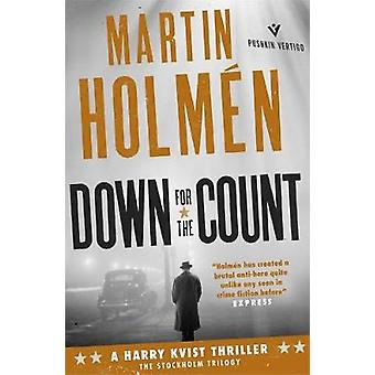 Down for the Count by Martin Holmen - Henning Koch - 9781782272182 Bo