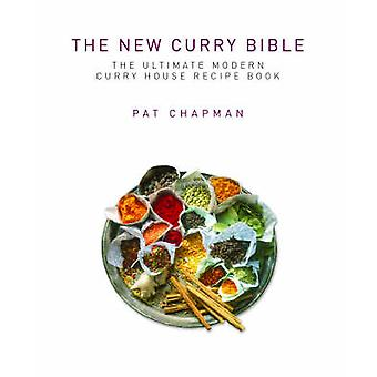 The New Curry Bible by Pat Chapman - 9781843580874 Book