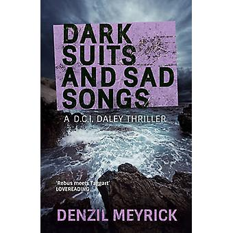 Dark Suits and Sad Songs - A DCI Daley Thriller by Denzil Meyrick - 97