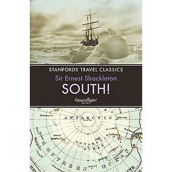 South! (3rd) by Ernest Henry Shackleton - 9781909612617 Book