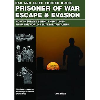 Prisonnier de guerre - évasion et la fraude - comment survivre derrière l'ennemi Lin