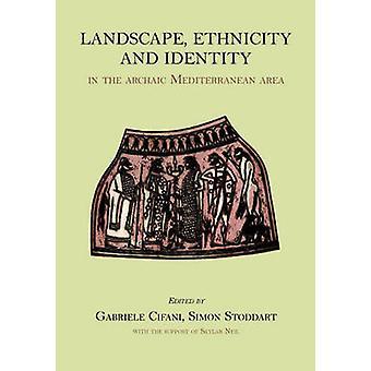 Landschap - etnische afstamming en identiteit in de archaïsche Middellandse-Zeegebied