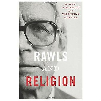 Rawls and Religion by Tom Bailey - Valentina Gentile - 9780231167994