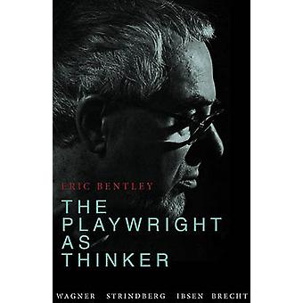 Playwright as Thinker - A Study of Drama in Modern Times (4th edition)