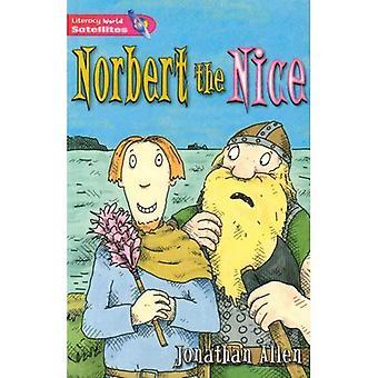 Literacy World Satellites Fiction Stage 2: Norbert the Nice (LW SATELLITES)