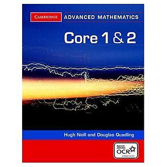 Core 1 og 2 for OCR (Cambridge avancerede niveau matematik)