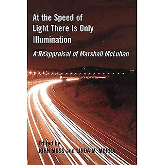 Vid ljusets hastighet finns det bara belysning: en omvärdering av Marshall McLuhan