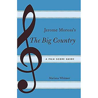 Jerome Moross's the Big Country