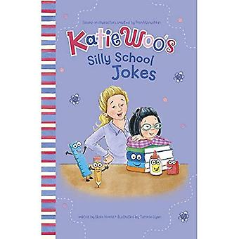 Katie Woo die Schule der dummen Witze (Katie Woo Witz Bücher)