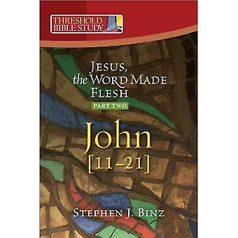 Jesus, the Word Made Flesh: John 1-10 Pt. 2 (Threshold Bible Study)