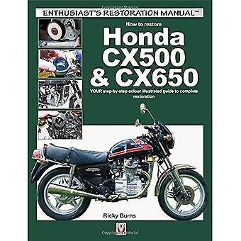How to restore Honda CX500 & CX650 (Enthusiast's Restoration Manual Series)