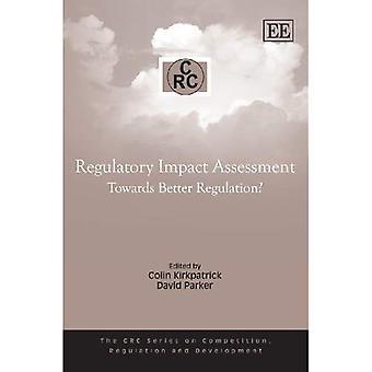Regulatorischen Folgenabschätzung: Um eine bessere Rechtsetzung? (CRC-Serie auf Wettbewerb, Regulierung und Entwicklung)