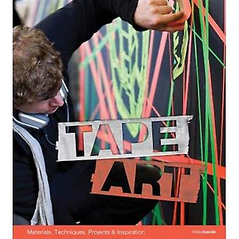 Tape Art: Materials, Techniques, Projects & Inspiration