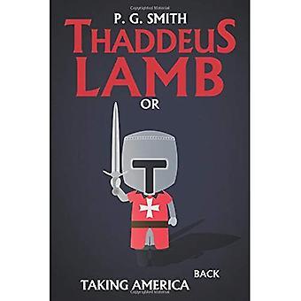 Thaddeus Lamm: Oder Rücknahme Amerika