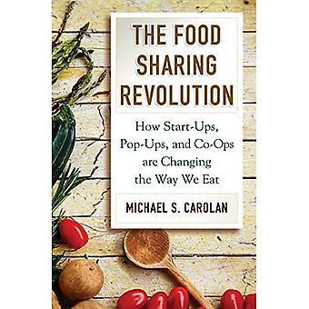 La révolution de partage des aliments: Comment les Start-Ups, pop-ups et coopératives changent la façon dont nous mangeons