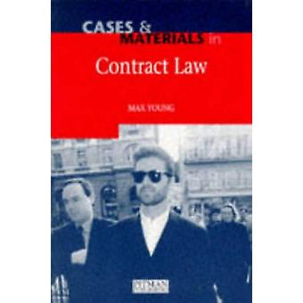 Cases and Materials in Contract Law by Young & Max Head