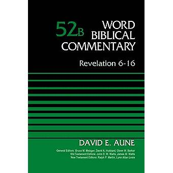 Revelation 616 Volume 52B by Aune & David