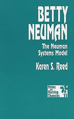 Betty Neuhomme The Neuhomme Systems Model by Reed & Karen S.