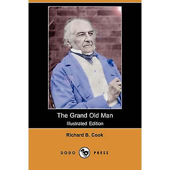 De Grand Old Man Illustrated Edition Dodo pers door Cook & Richard B.