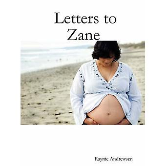 Letters to Zane by Andrewsen & Raynie
