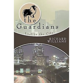 I guardiani hanno perditi in città libro II di Williams & Richard