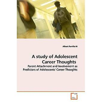 A Study of Adolescent carrière gedachten door Parrillo & Albert & III