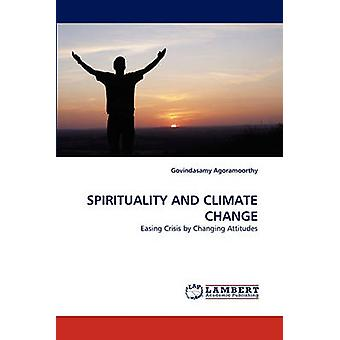 SPIRITUALITY AND CLIMATE CHANGE by Agoramoorthy & Govindasamy