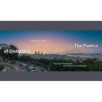 The Poetics of Distortion: Panoramic Photographs of the San Francisco Bay Area