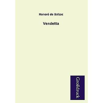 Vendetta by De Balzac & Honore