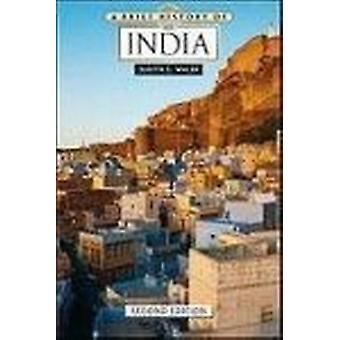 A Brief History of India (2nd) by Judith E Walsh - 9780816083626 Book
