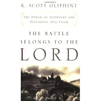 The Battle Belongs to the Lord - The Power of Scripture for Defending
