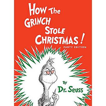 How the Grinch Stole Christmas by Dr. Seuss - 9780881034165 Book